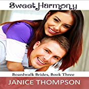 Sweet Harmony: Boardwalk Brides, Book 3 | Janice Thompson