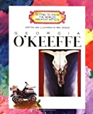 Georgia OKeeffe (Getting to Know the Worlds Greatest Artists)