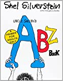 Uncle Shelbys ABZ Book: A Primer for Adults Only