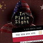 In Plain Sight: A Jon Wells Novel | Greg Gardner