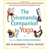 "Sivananda Companion to Yoga: A Complete Guide to the Physical Postures, Breathing Exercises, Diet, Relaxation and Meditation Techniques of Yogavon ""Sivanda Yoga Center"""