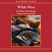 Wilde West | [Walter Satterthwait]
