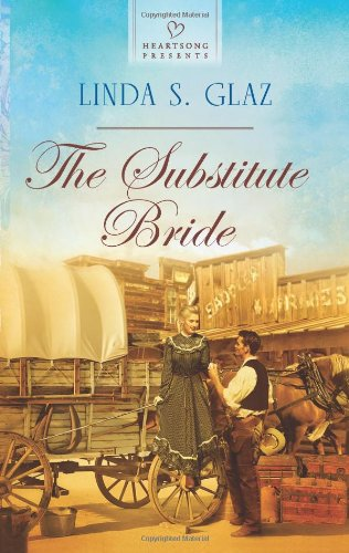 The Substitute Bride (Heartsong Presents)