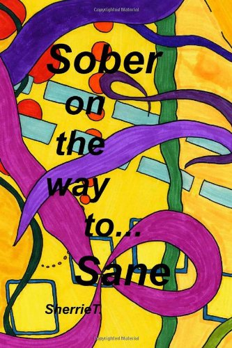 Sober On The Way To Sane