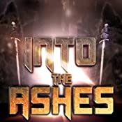 Into the Ashes: Kingdom of Ash, Volume 1 | Bryan Healey