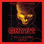 Crypt: The Gallows Curse | Andrew Hammond