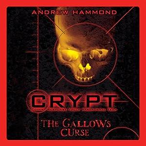 Crypt: The Gallows Curse Audiobook