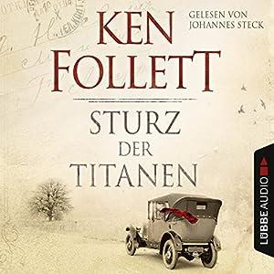 Sturz der Titanen (Die Jahrhundert-Saga 1) | Livre audio