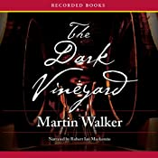 The Dark Vineyard: A Mystery of the French Countryside | [Martin Walker]