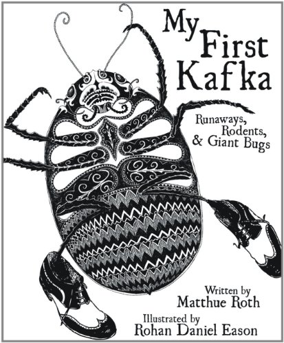 My First Kafka Runaways Rodents And Giant Bugs on scary giant stories for children