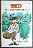 Zed and the Monsters (Reading-on-My-Own Book) (0385129483) by Parish, Peggy