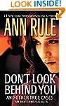 Don't Look Behind You: Ann Rule's Cri...