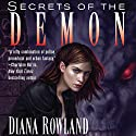 Secrets of the Demon: Kara Gillian, Book 3 Audiobook by Diana Rowland Narrated by Liv Anderson