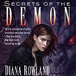 Secrets of the Demon: Kara Gillian, Book 3 | Diana Rowland