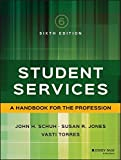 img - for Student Services: A Handbook for the Profession (Jossey Bass Higher and Adult Education) book / textbook / text book