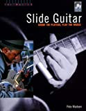 Pete Madsen Slide Guitar: Know the Players Play the Music (Fretmaster)