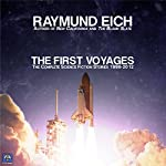 The First Voyages: Ten Science Fiction Stories | Raymund Eich