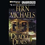 Deadly Deals: Revenge of the Sisterhood #16 (       UNABRIDGED) by Fern Michaels Narrated by Laural Merlington