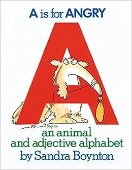 Animal and Adjective Alphabet (9780894805073): Sandra Boynton: Books