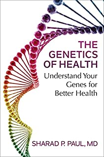 Book Cover: The Genetics of Health: Understand Your Genes for Better Health