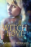 Witch Love (The Cindy Chronicles, #5)