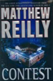 Contest (0312286252) by Matthew Reilly