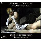Charpentier: Meditations Pour Le Careme / Grigny / Lebegue: Organ Works