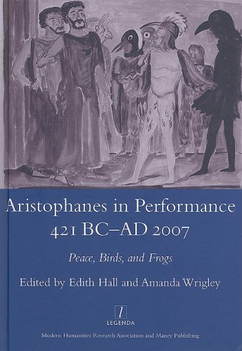 aristophanes-in-performance-421-bc-ad-2007-peace-birds-and-frogs-legenda-peace-birds-and-frogs-by-ed