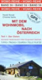 Mit dem Wohnmobil nach sterreich Teil 1. Der Osten: Mhlviertel . Niedersterreich . Wien . Burgenland . Steiermark. Die Anleitung fr einen Erlebnisurlaub