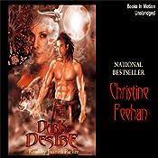 Dark Desire: Dark Series, Book 2 | [Christine Feehan]