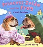 Carol Gardner Princess Zelda and the Frog