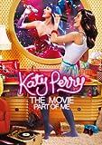ケイティ・ペリーのパート・オブ・ミー [DVD]