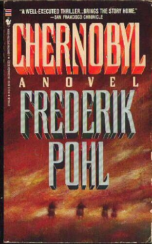 Chernobyl: Frederik Pohl: 9780553271935: Amazon.com: Books