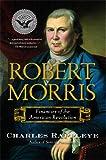 img - for Robert Morris: Financier of the American Revolution book / textbook / text book