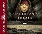 Sinners and the Sea: The Untold Story