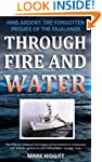 Through Fire and Water: HMS Ardent: T...