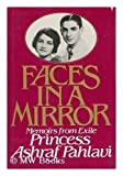 www.payane.ir - Faces in a Mirror: Memoirs from Exile