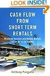 Cash Flow From Short Term Rentals: Ma...