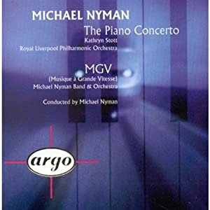 Nyman: The Piano Concerto / MGV (Musique a Grande Vitesse) / Short Cuts