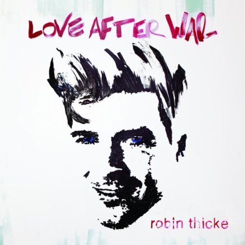 robin thicke love after war