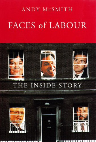 Faces of Labour: The Inside Story (Haymarket)