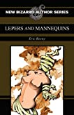 Lepers and Mannequins