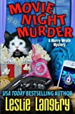 Movie Night Murder (Merry Wrath Mysteries) (Volume 4)