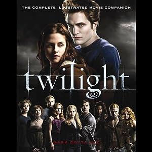 Twilight: The Movie Companion | [Mark Cotta Vaz]