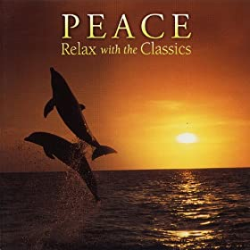 Peace, Relax With the Classics