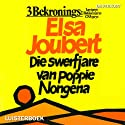 Die swerfjare van Poppie Nongena [The Long Journey of Poppie Nongena] Audiobook by Elsa Joubert Narrated by Theresa Sedras