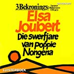 Die swerfjare van Poppie Nongena [The Long Journey of Poppie Nongena] | Elsa Joubert