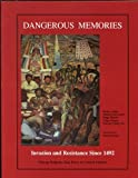 img - for Dangerous Memories: Invasion and Resistance Since 1492 by Michael McConnell (1992-12-01) book / textbook / text book