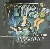 Milk Inc. Undercover