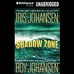 Shadow Zone   Iris Johansen,Roy Johansen